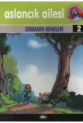 Aslancık Ailesi Hikaye Kitapları 2 Ormanın Renkleri