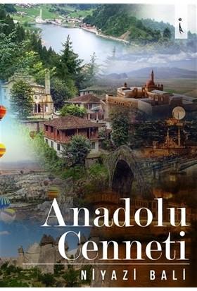 Anadolu Cenneti