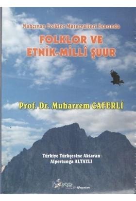 Folklor ve Etnik - Milli Şuur