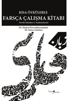 Kısa Öykülerle Farsça Çalışma Kitabı