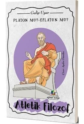 Platon mu? Eflatun mu?