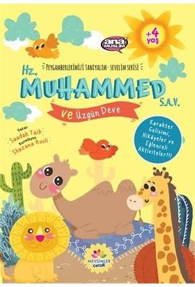 Hz. Muhammed (s.a.v) ve Üzgün Deve - Peygamberlerimizi Tanıyalım Sevelim Serisi 8