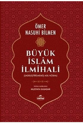 Büyük İslam İlmihali (2. Hamur) - Sadeleştirilmemiş Asıl Nüsha
