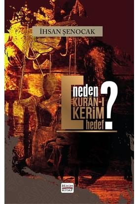 Neden Kur'an-ı Kerim Hedef