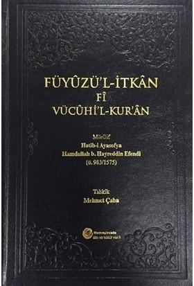 Füyuzü'l-İtkan Fi Vücuhi'l-Kur'an