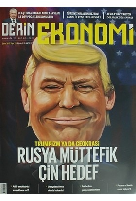 Derin Ekonomi Aylık Ekonomi Dergisi Sayı: 21 Şubat 2017