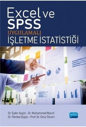 Excel ve SPSS Uygulamalı İşletme İstatistiği