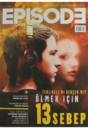 Episode Dizi Kültürü Dergisi Sayı : 4 Haziran - Temmuz 2017