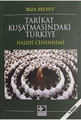 Tarikat Kuşatmasındaki Türkiye