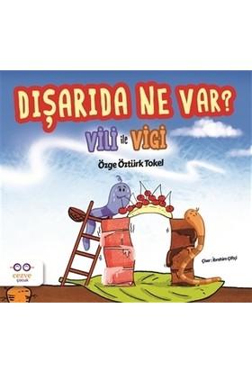 Dışarıda Ne Var? - Vili ile Vigi