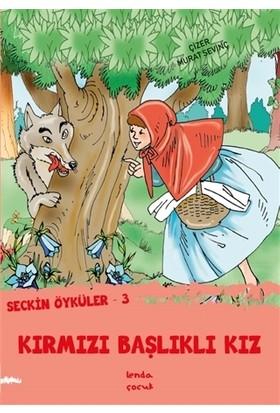 Kırmızı Başlıklı Kız - Seçkin Öyküler 3
