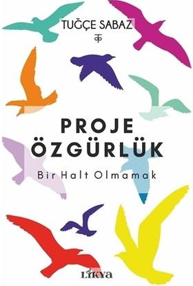 Proje Özgürlük
