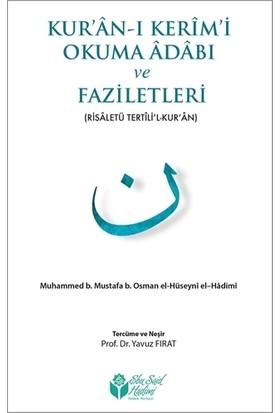 Kur'an-ı Kerim'i Okuma Adabı ve Faziletleri