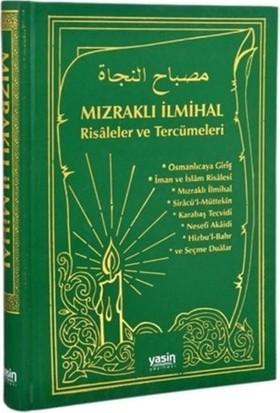 Mızraklı İlmihal Risaleler ve Tercümeleri (Yeşil Kapak)
