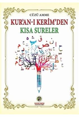 Kur'an-ı Kerim'den Kısa Sureler
