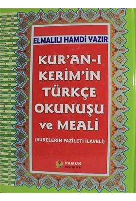 Kur'an-ı Kerim'in Türkçe Okunuşu ve Meali
