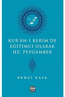 Kur'an-ı Kerim'de Eğitimci Olarak Hz. Peygamber