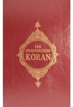 Der Gnadenreiche Koran Almanca Kur'an-ı Kerim Meali