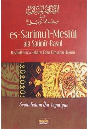Es-Sarimu'l-Meslül ala Şatimi'r-Rasül