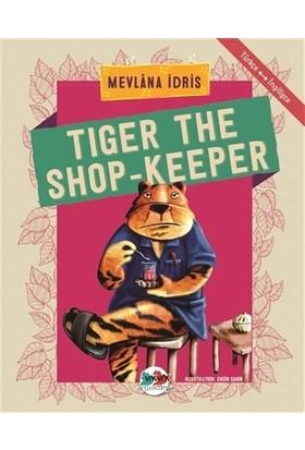 Tiger The Shop-Keeper