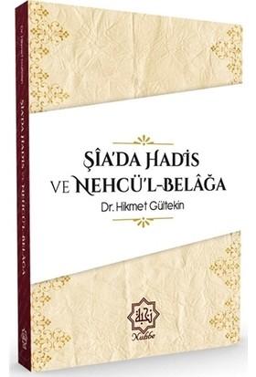 Şia'da Hadis ve Nehcü'l-Belağa