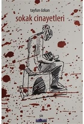 Sokak Cinayetleri - Tayfun Özkan