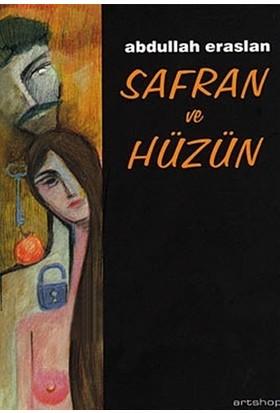 Safran ve Hüzün