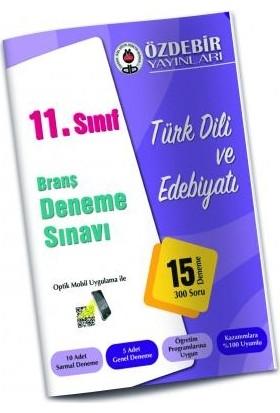 Özdebir 11. Sınıf Türk Dili Ve Edebiyatı Branş Deneme Sınavı