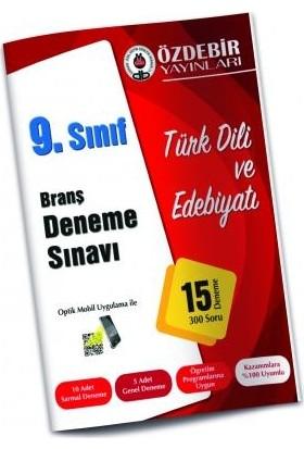 Özdebir 9. Sınıf Türk Dili Ve Edebiyatı Branş Deneme Sınavı