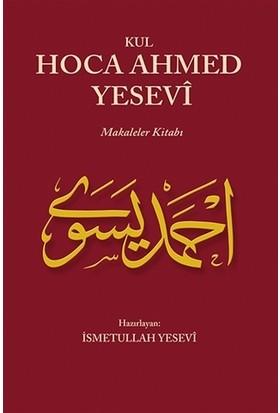 Kul Hoca Ahmed Yesevi