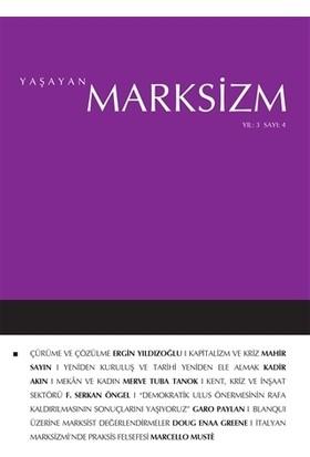 Yaşayan Marksizm Yıl: 3 Sayı: 4