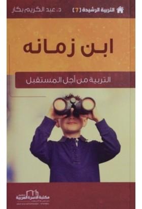 Zamanın Çocuğu - Etkin Terbiye Yöntemleri Serisi 7 (Arapça)