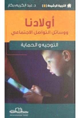 Çocuklarımız ve Sosyal İletişim Yolları - Etkin Terbiye Yöntemleri Serisi 8