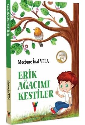 Erik Ağacımı Kestiler