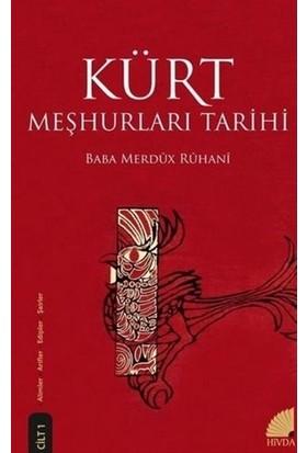 Kürt Meşhurları Tarihi Cilt 1