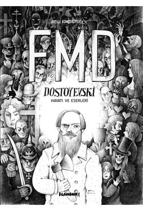 FMD Dostoyevski Hayatı ve Eserleri