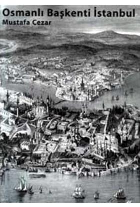 Osmanlı Başkenti İstanbul