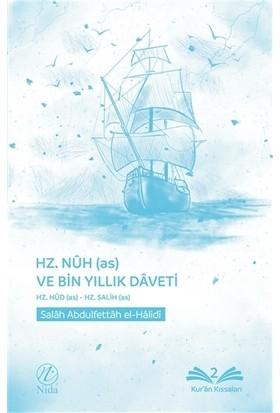 Hz. Nuh (as) ve Bin Yıllık Daveti