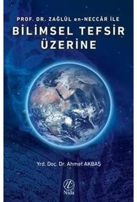 Prof. Dr. Zağlül en-Neccar ile Bilimsel Tefsir Üzerine