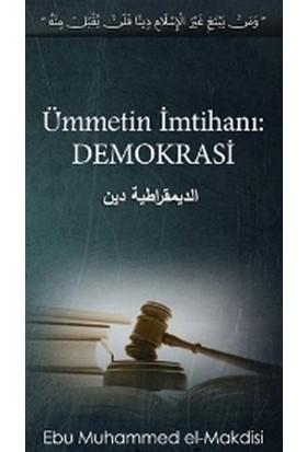 Ümmetin İmtihanı: Demokrasi