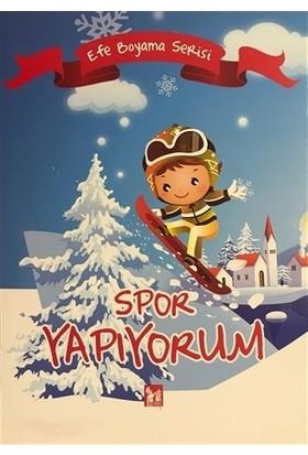 Spor Yapıyorum - Efe Boyama Serisi