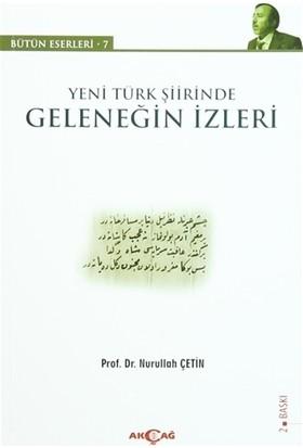 Yeni Türk Şiirinde Geleneğin İzleri