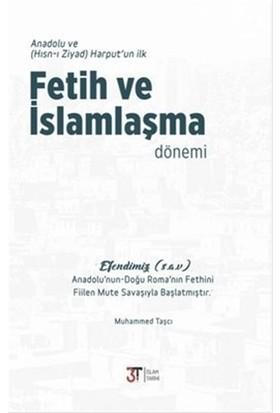 Anadolu ve Harput'un İlk Fetih ve İslamlaşma Dönemi