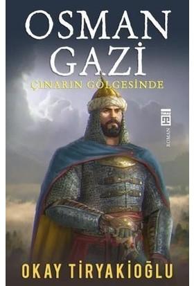 Osman Gazi & Çınarın Gölgesinde - Okay Tiryakioğlu