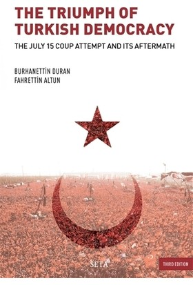 The Triumph of Turkish Democracy