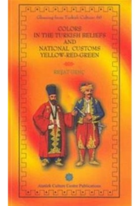 Colors In The Turkish Beliefs And National Customs Yellow - Red - Green
