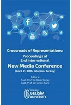 Crossroads of Representations: Proceedings of 2nd International New Media Conference