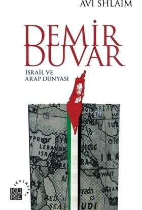 Demir Duvar - İsrail ve Arap Dünyası