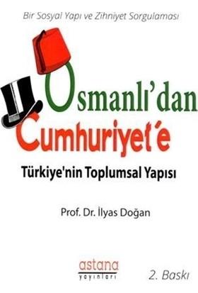 Osmanlı'dan Cumhuriyet'e Türkiye'nin Toplumsal Yapısı