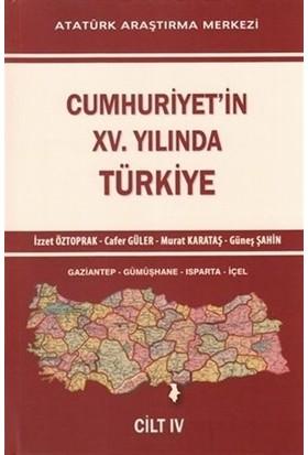 Cumhuriyet'in 15. Yılında Türkiye Cilt 4